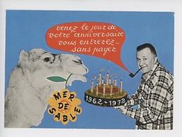 Ermenonville 1962-1972 Zoo Jean Richard & Son Chameau Fétiche Xè Anniversaire De La Mer De Sable, Venez..sans Pa  (Pipe) - Publicité