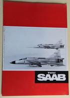 Ancienne Revue Voici SAAB Années 60 Aviation Militaire Viggen Draken Voiture SAAB 99 Et 96 Sonett 2 - Frans