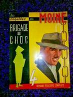 ALBUM N° 1 - LES ENQUETES DU MOINE - BRIGADE DE CHOC - ROMANS POLICIERS 1958/59 - 4 ROMANS COMPLETS - Otros