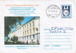 A9703- 1 DECEMBER 1918 UNIVERSITY OF ALBA IULIA, SIGHETU MARMATIEI 2001 ROMANIA COVER STATIONERY - Postal Stationery