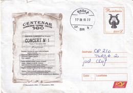 A9716- CRAIOVA PHILHARMONIC SOCIETY CONCERT NR.1, BRAILA 2005  ROMANIA COVER STATIONERY - Postal Stationery