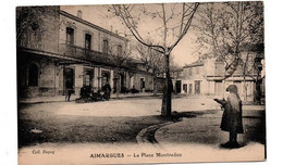 AIMARGUES PLACE MONTREDON ANIMEE - Otros Municipios