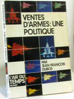 Vente D'armes : Une Politique (L'air Du Temps) - Politik