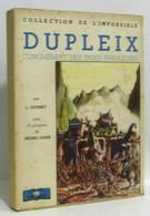 Dupleix Conquerant Des Indes Fabuleuses 12 Gouaches De Michel Dahin - Historia