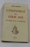 L'enlèvement De Louis XVII Les Dessous Du IX Thermidor - Historia