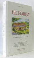 Le Forez : Les Traditions Du Département De La Loire - Archeology