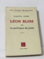Léon Blum Ou La Politique Du Juste - Essai - Biographie
