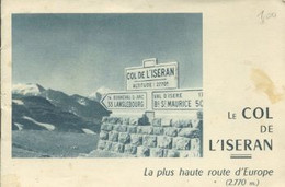 Livre - Plaquette Publicitaire - Le Col De L'Iseran - Alpes - Pays-de-Savoie