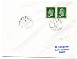 ALGERIE  1962 = PASTEUR / BATNA = CACHET ROND B7 Sur Timbres Français CONCORDANT - Brieven En Documenten