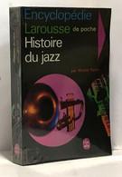 Histoire Du Jazz - Encyclopédie Larousse - Música