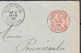 MOUCHON 10c Sur  Enveloppe De  50 MORTAIN Postée Le 3 Fév 1904 Pour  15 ST-FLOUR - 1900-02 Mouchon