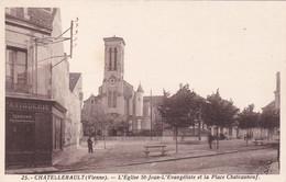 CHATELLERAULT - L'Eglise Saint-Jean L'Evangéliste Et La Place Chateauneuf - Chatellerault
