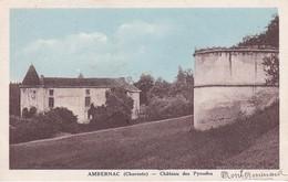 AMBERNAC ,CHTEAU DES PYNODES ,COULEUR REF 71629 - Other Municipalities