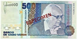 CAPE VERDE - 500 ESCUDOS - 01.07.2002 - Pick 64.s2 - Unc. - ESPÉCIMEN In RED - Cape Verde