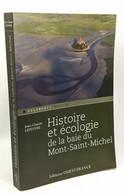 Histoire Et écologie De La Baie Du Mont Saint-Michel - Other