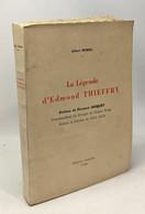 La Légende D'Edmond Thieffry - Préface De Fernand Jacquet - Biografía