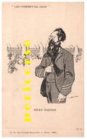 Delannoy  Les Hommes Du Jour  Edouard Drumont - Altre Illustrazioni