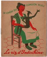 PUBLICITE. FASCICULE.LE RIZ D'INDOCHINE. LE CHERI Du CORDON BLEU. - Publicités