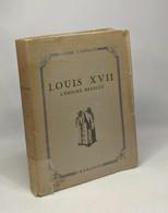 Louis XVII - L'énigme Résolue - Biografía