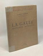 La Gaule - Province Romaine - Connais Ton Pays - History