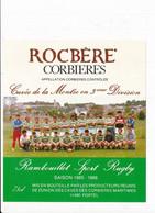 étiquette De Vins Vin  CORBIERES ROCBERE à PORTEL ( équipe De RUGBY De RAMBOUILLET ) Sport 1986 - Vin De Pays D'Oc