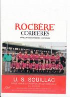 étiquette De Vins Vin  CORBIERES ROCBERE à PORTEL ( équipe De RUGBY De U.S. SOUILLAC 46 LOT  ) Sport 1986 1987 - Vin De Pays D'Oc