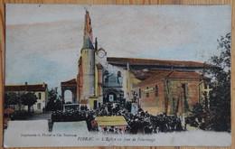 31 : Pibrac - L'Eglise Un Jour De Pélerinage - Animée Et Colorisée - Petite Déchirure Bord Bas - (n°20752) - Pibrac