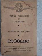 AUTOCAR ISOBLOC NOTICE D'ENTRETIEN ET TECHNIQUE W.149 DP2 DE 42 PAGES  + 1 NEGATIF PHOTO TRANSPORT AZALBERT - Auto