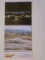 ZA374.2  Tourism Brochure   Italia  Italy  - Aeroporto FRIULI VENEZIA GIULIA Ronchi Dei Legionari (Gorizia)  PANAM - Tourism Brochures
