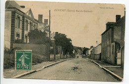 45 DOUCHY Rue Du Gatinais Et Ses Maisons 1910 Timbrée    D04 2021 - Sonstige Gemeinden