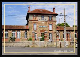 77  CHAUMES  En  BRIE  ... L'école - Other Municipalities