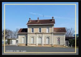 77  CHAUMES  En  BRIE  ... La  Gare - Other Municipalities