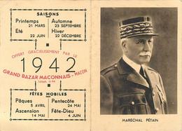 MARECHAL PETAIN - CALENDRIER - 1942 - Format Ouvert (11 X 15 Cm) - TRES BON ETAT - Weltkrieg 1939-45