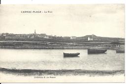 CARNAC Plage - Le Port - Le Rouzic éditeur - VENTE DIRECTE X - Carnac