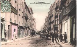 FR66 PERPIGNAN - Brun 71 - Colorisée - Entrée Du Faubourg Nôtre Dame - Pharmacie LAFONT -  Animée - Belle - Perpignan