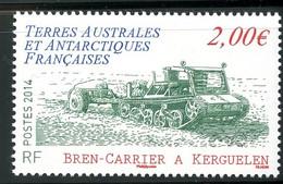 TAAF - 2014 - Char Bren-Carrier à Kerguelen - NEUF Sans TC - No 704 - Cote 6,00 € - Nuevos