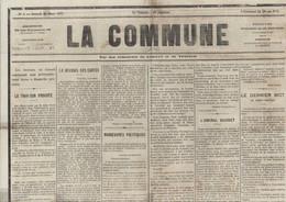 Journal La Commune 25 3 1871 Durant Commune De Paris Articles Sur Révolution Des Communards Paris France - 1850 - 1899