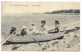 33-CAP-FERRET- Sur La Plage... 1907  Animé  (verso Timbre Partiellement Arraché) - Autres Communes