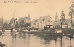 MERBES-le-CHATEAU - Le Pont De La Sambre - Merbes-le-Chateau