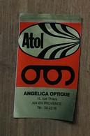 AUTOCOLLANT  STICKER - ATOL - ANGELICA OPTIQUE - 15 RUE THIERS AIX-EN-PROVENCE - Pegatinas
