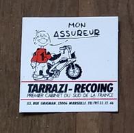 AUTOCOLLANT  STICKER - MON ASSUREUR TARRAZI-RECOING - RUE GRIGNAN 13006 MARSEILLE - Pegatinas