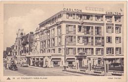 LE TOUQUET PARIS PLAGE  EN PAS DE CALAIS HOTEL  CARLTON  VOIR VERSO CPA CIRCULEE - Le Touquet