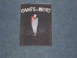 (  Guerre 39-45 Déportation Camp Concentration Nazisme )  I. Gaucher  Camps De Mort - War 1939-45