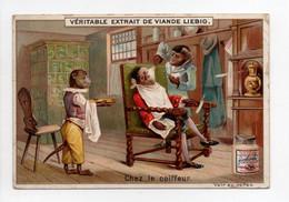 - CHROMO LIEBIG - Véritable Extrait De Viande - Chez Le Coiffeur - - Liebig