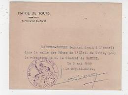 37 - TOURS -  MAIRIE - LAISSEZ-PASSER POUR LA RÉCEPTION DU GENERAL DE GAULLE - 9 MAI 1959 - Tours
