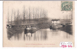 13444  FRD52 NOGENT EN BASSIGNY  PONT DE LA BOICHAULLE PENICHES BATELLERIE  1910  TBE - Nogent-en-Bassigny