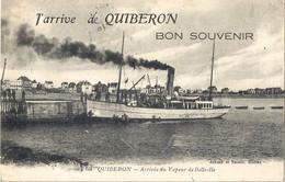 CPA J'Arrive à Quiberon Bon Souvenir Arrivée Du Vapeur De Belle-isle - Quiberon