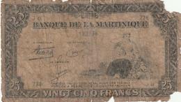 MARTINIQUE  BILLET  DE  25  FRANCS  TRES  MAUVAIS  ETAT  PETIT  PRIX  VOIR  SCAN - Non Classés