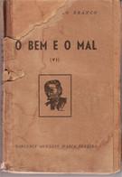 Portugal 1951 Romance O Bem E O Mal Camilo Castelo Branco 12.ª Edição Sociedade Industrial De Tipografia Lisboa - Romanzi