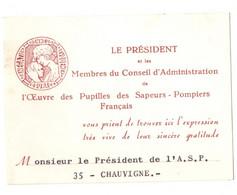 Petite Carte Du Président De L'oeuvre Des Pupilles Des Sapeurs-pompiers Adressée Au Président De CHAUVIGNE, (35) - Autres